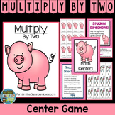 Multiplication Quick and Easty to Prep Center Game for Multiply By Two