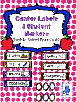 Center Labels & Student Markers~ Back to School Freebie 2