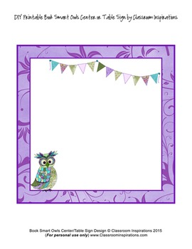 Center Labels or Signs – Editable – Coordinates with Book Smart Owls Theme