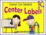 Center Labels with Common Core Standards for Kindergarten