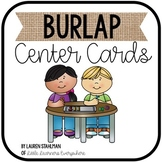 Center & Literacy Station Cards - Burlap
