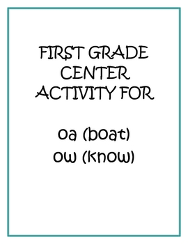 """Center Matching Game: """"oa"""" in boat and """"ow"""" in know"""