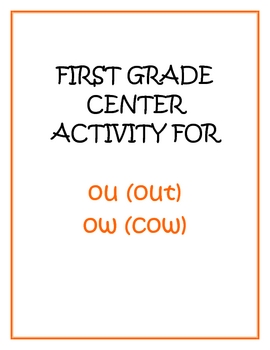 "Center Matching Game: ""ou"" in out and ""ow"" in cow"