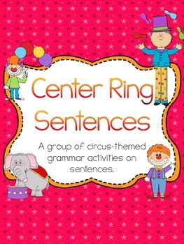 Center Ring Sentences- 6 Grammar Activities that focus on