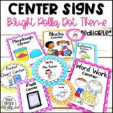 Center Signs EDITABLE   Bright Polka Dot