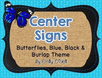 Center Signs (Butterfly, Blue, Black & Burlap Theme)
