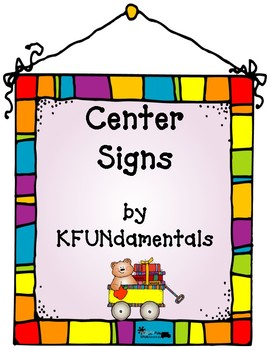 Center Signs: Justify & Explain the Importance of Centers & Play- Fun & Cute!