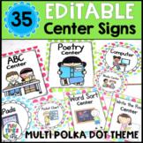 Center Signs EDITABLE   Multi Polka Dot Theme