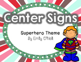 Center Signs (Superhero Theme)