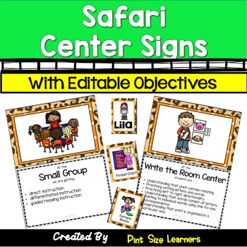Center Signs  With Objectives and Editable Student Cards Safari