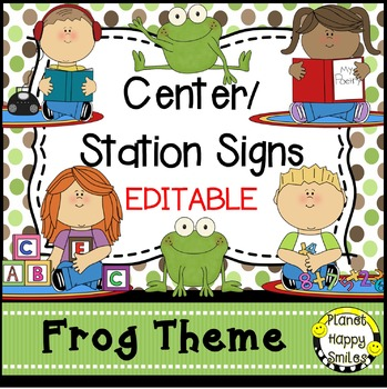 Center Signs and Station Signs (EDITABLE) Froggy Theme