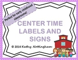 Center Time Cards and Labels for Early Childhood Classrooms