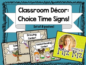 Classroom Decor: Choice Time Signs!  {Set of 8!}