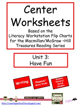 Center Worksheets for Treasures Unit 3 Reading