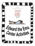 Center activities for the book Edward the Emu