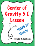 Center of Gravity 5 E Inquiry Lesson