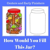 Center or Early Finisher - Fill This Jar!