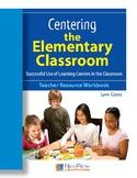 Centering The Elementary Classroom - Successful Use of Lea