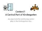 Centers!  An Integral Part of Kindergarten