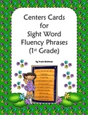 Centers Cards for Sight Word Fluency Phrases (1st Grade)