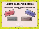 Classroom Management--Centers Leadership Roles