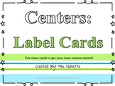 Centers: Label Cards