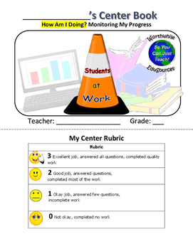 Centers Rubric & Self-Assessment Booklet for Students