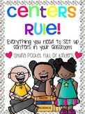 Centers Rule! {Setting up and Managing Centers White Version}