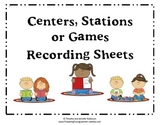 Centers, Stations, or Games Recording Sheets for Students