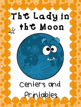 Centers and Printables, The Lady in the Moon, Reading Street 2008