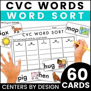 Centers by Design: CVC Word Sort {Short A, E, I, O, & U}
