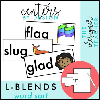 Centers by Design: L Blends Sort   L Blends Activity