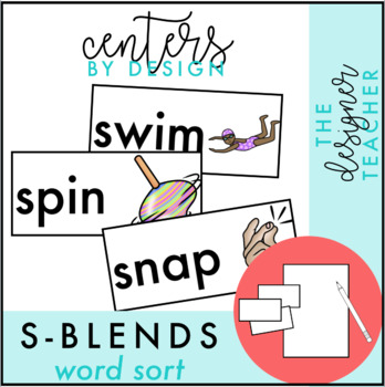 Centers by Design: S Blends Word Sort