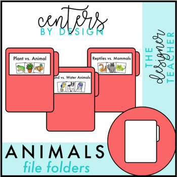 Centers by Design: Sorting Animals File Folder Tasks