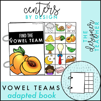 Centers by Design: Vowel Teams Adapted Book