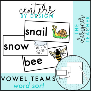 Centers by Design: Vowel Teams Word Sort