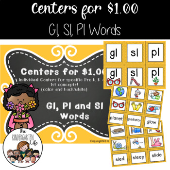 Centers for $1.00: Sl, Gl and Pl Words