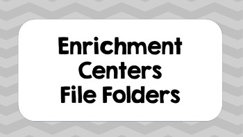 Centers for File Folders, Great for Enrichment and Early Finishers!