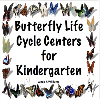 Centers for Life Cycle of a Butterfly Kindergarten
