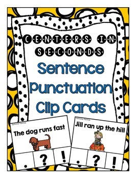 Centers in Seconds - {Sentence Punctuation Clip Cards}