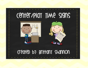 Freebie! Centers/Play Time Signs
