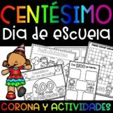 Centésimo Día de Escuela Corona y Actividades 100 Día de Escuela