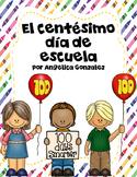 Centésimo dia de escuela (100th day of school SPANISH)