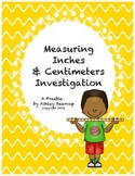 Centimeter and Inch Investigation