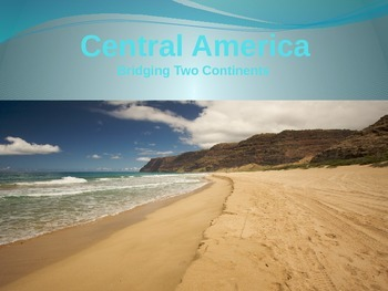 Central America: Bridging Two Continents