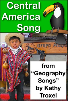 "Central America Song from ""Geography Songs"" by Kathy Troxel mp4 Video"