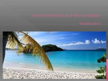 Central America and Caribbean Vocabulary