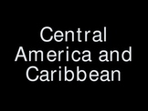 Central America and the Caribbean Islands Power Point