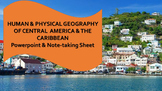 Central America & the Caribbean Human & Physical Geography