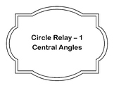 Central Angles Circle Relay Game Cards